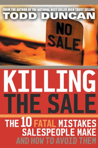 Killing The Sale: Todd Duncan