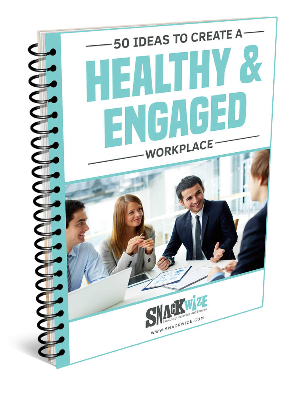 50 IDEAS TO CREATE A HEALTHY & ENGAGED WORKPLACE