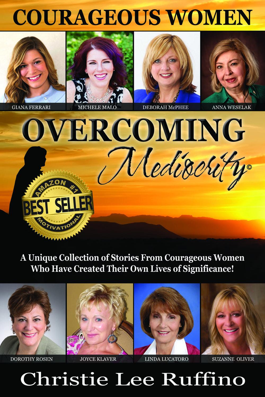 Michele Malo - Courageous Women Overcoming Mediocrity - Best Seller.jpg