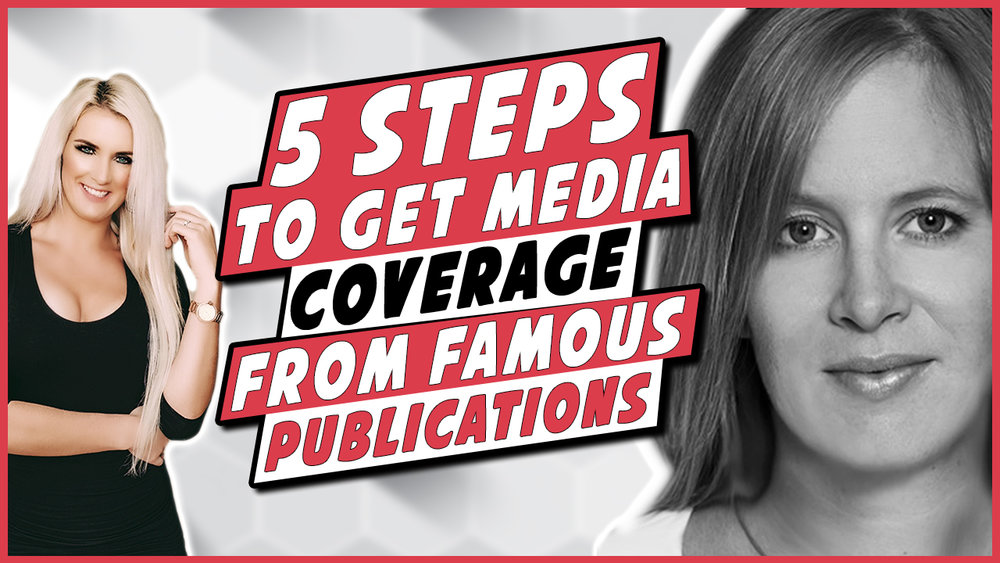 5 steps to get media coverage from famous publications
