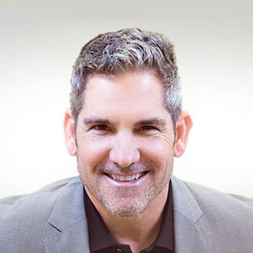 - GRANT CARDONE, Entrepreneur | Founder of 10X Growth Con |Real Estate Investor