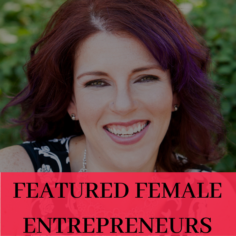 Featured Female Entrepreneurs