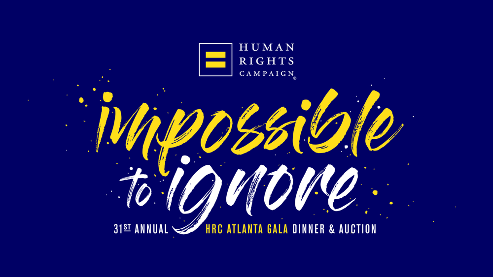 Impossible To Ignore - The theme of the 31st Annual HRC Atlanta Gala Dinner and Auction is