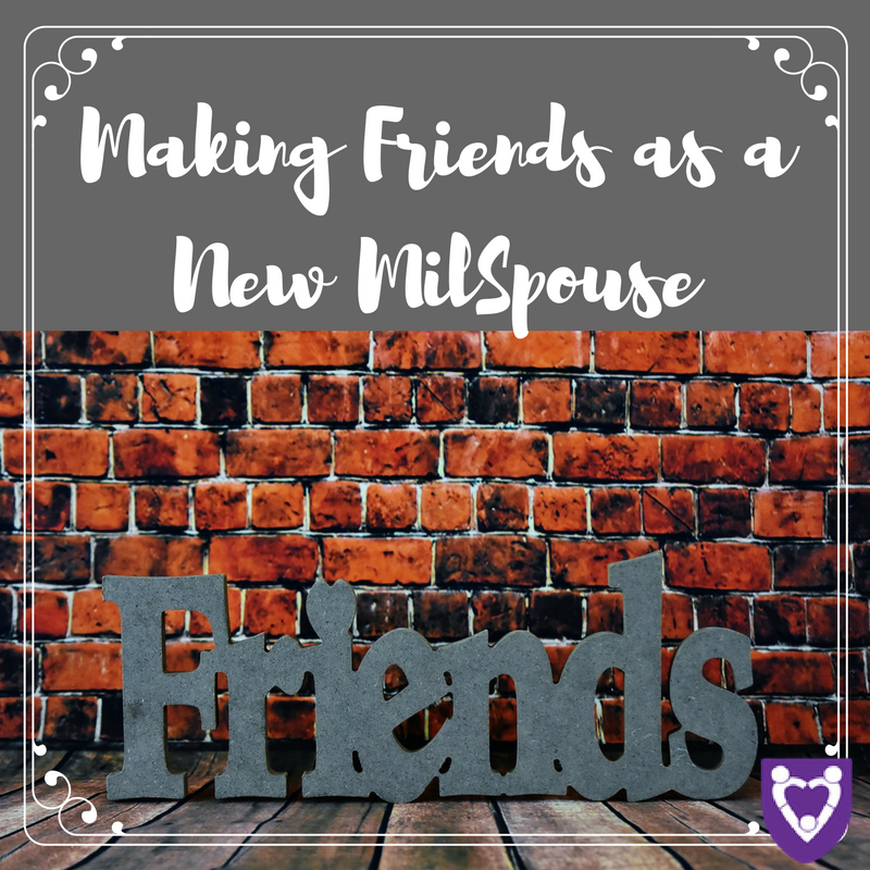 making-friends-as-a-new-milspouse.png