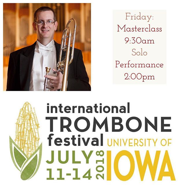 "Looking forward to a couple of days at ITF. If you are around...I hope you will join me for my masterclass on Friday morning or for the world premiere of David Wilborn's The Gift of ""Little G"" at 2:00 pm. #itf2018 #trombone #littleG"