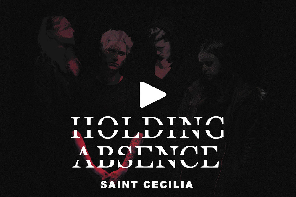 HOLDING ABSENCE                                           SAINT CECILIA