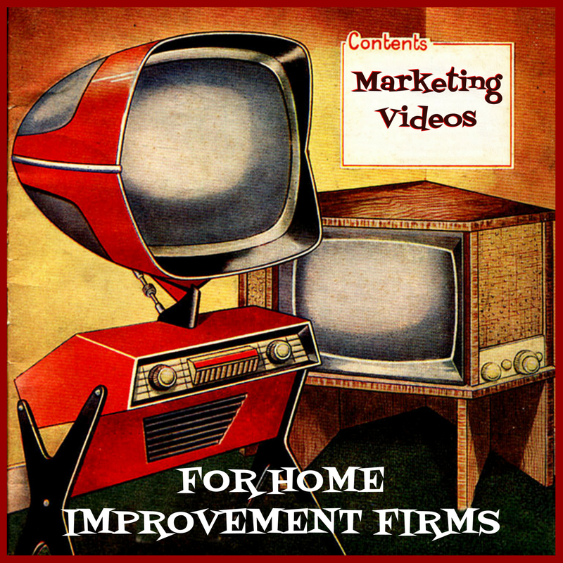 Marketing Video ROI for Home Improvement Firms