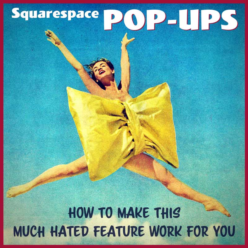 How To Use Squarespace Pop-Ups