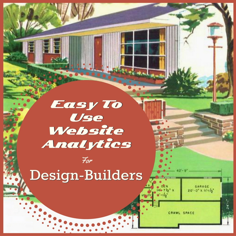 Website Analytics for Design Build Firms