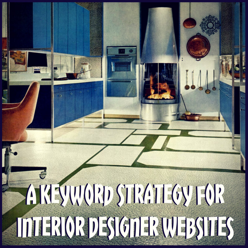 5 Steps To Great Keywords And On Page Seo For Interior Designers