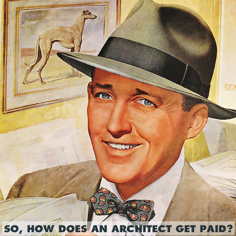 how does an architect get paid?.