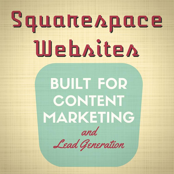 Without Great Content, no one will find you Online. Squarespace Websites Are Ideal For Content Marketing