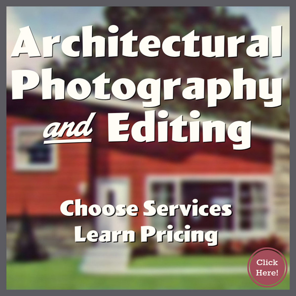 Architectural Photography and Image Editing