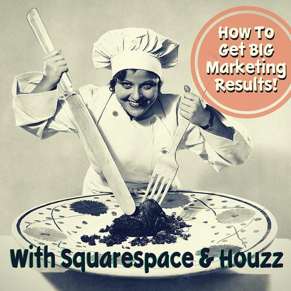 Squarespace Websites and Houzz