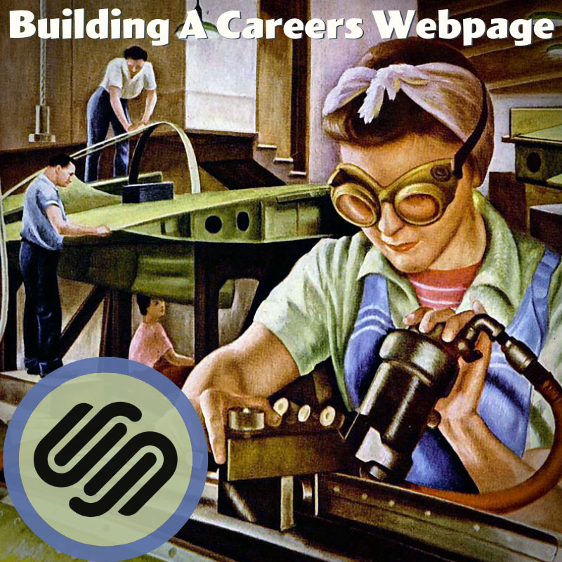 Building a Careers Webpage on Squarespace