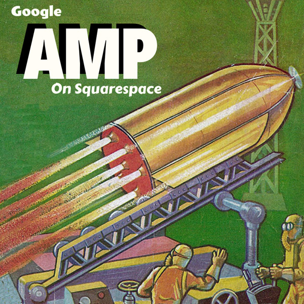Google Amp For Squarespace