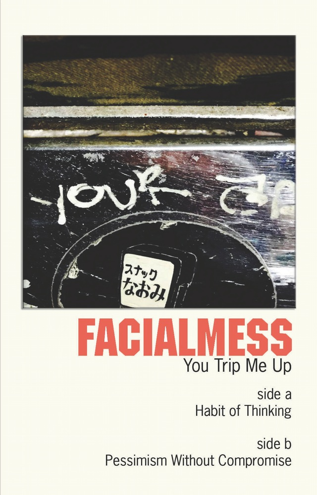 "NRR24: Facialmess - ""You Trip Me Up"""