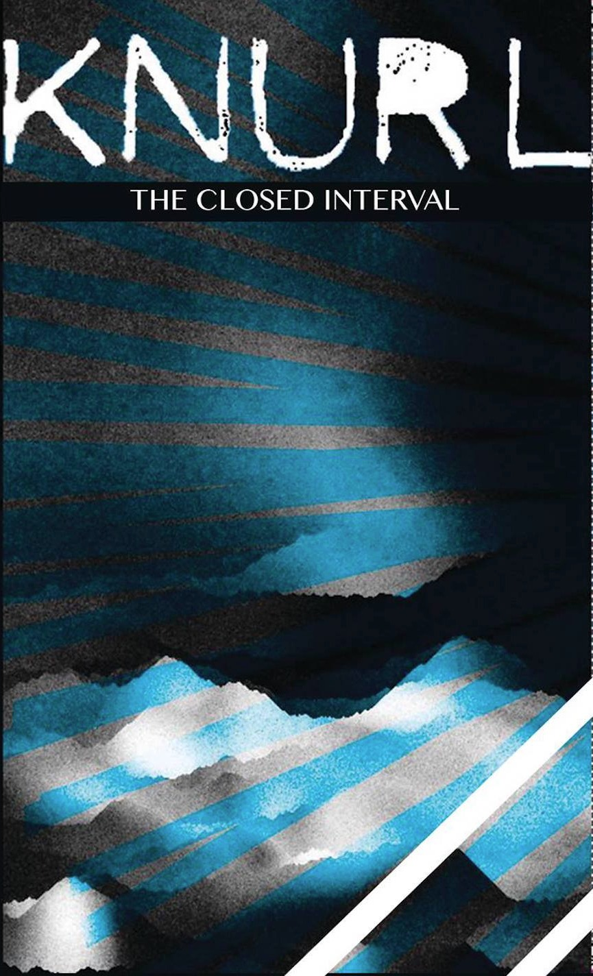 "NRR58: Knurl - ""The Closed Interval"""