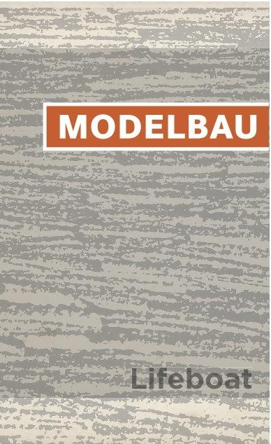 """NRR25: Modelbau - """"Lifeboat"""""""