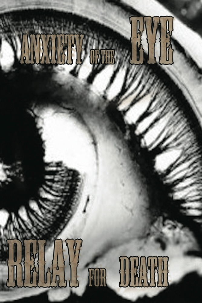 "NRR29: Relay For Death - ""Anxiety of the Eye"""