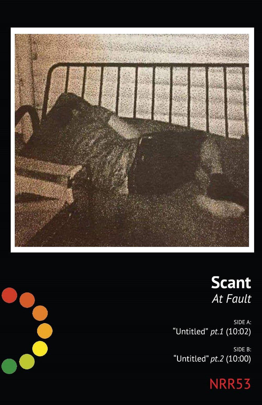 """NRR53: Scant - """"At Fault"""""""