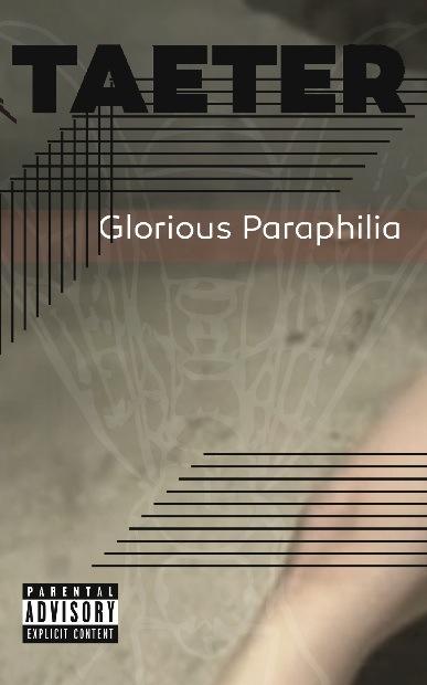 """NRR31: Taeter - """"Glorious Paraphilia"""""""