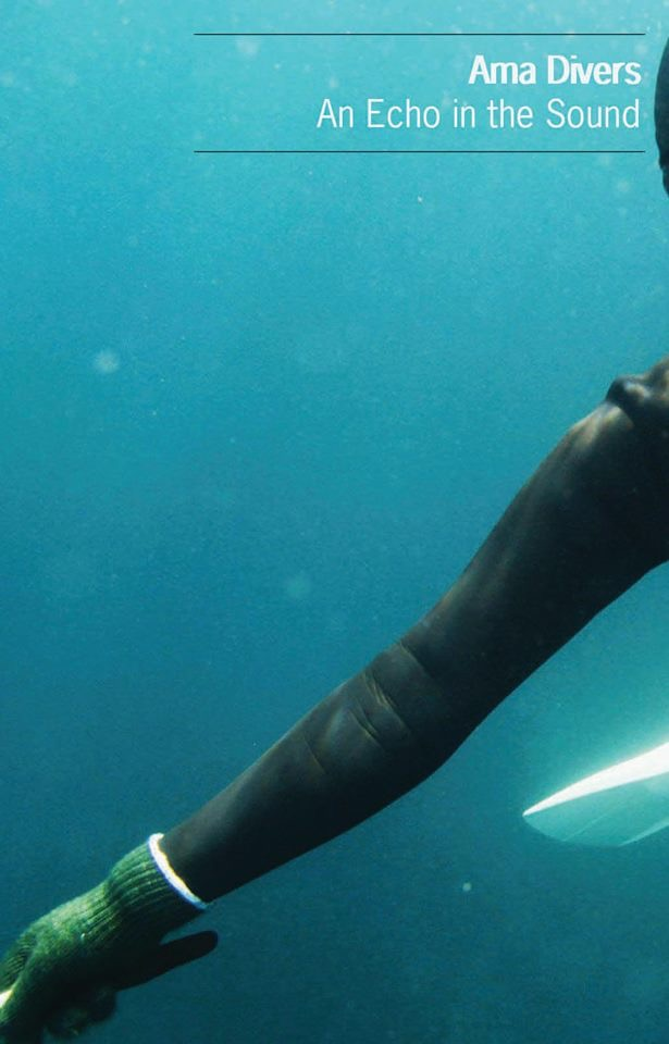 """NRR27: Ama Divers - """"An Echo in the Sound"""""""