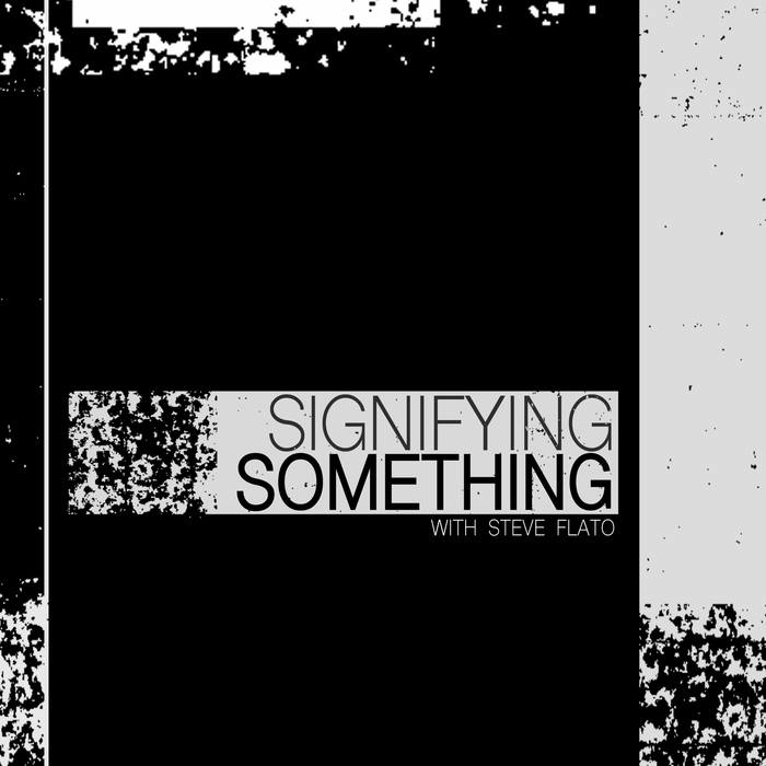 Signifying Something #2: Matthew Revert -
