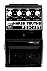 Harsh Truths Podcast # 2 -