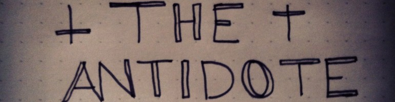 The Antidote Podcast Episode 48 -