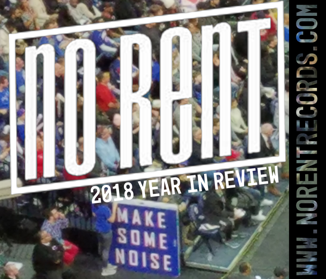 SPOOLS OUT: NO RENT RECORDS 2018 Year in Review -