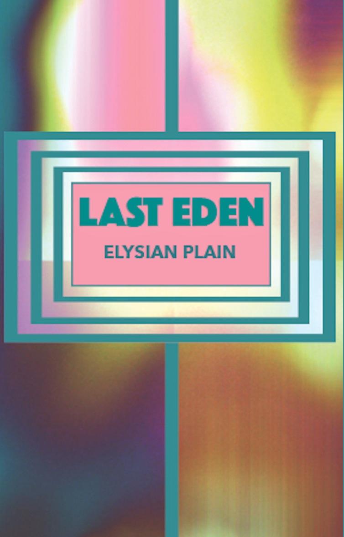 """NRR104: Last Eden - """"Elysian Plain"""" C30"""