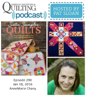 American Patchwork Quilting Pocast episode 290 AnneMarie Chany.jpg