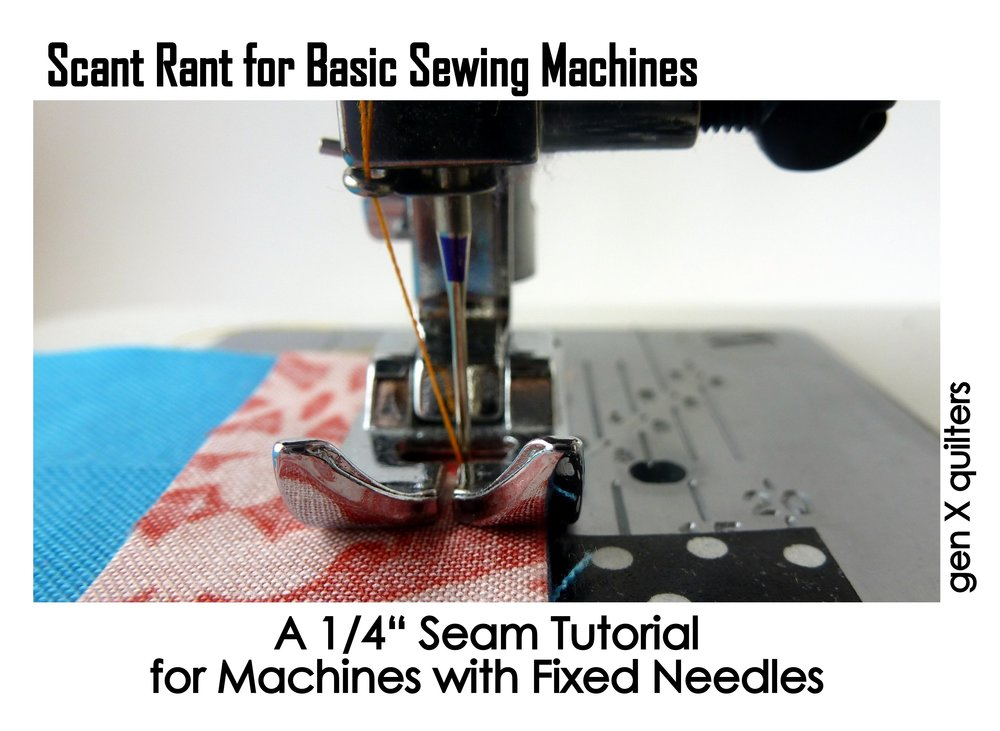 1/4 Seam for Basic Machines