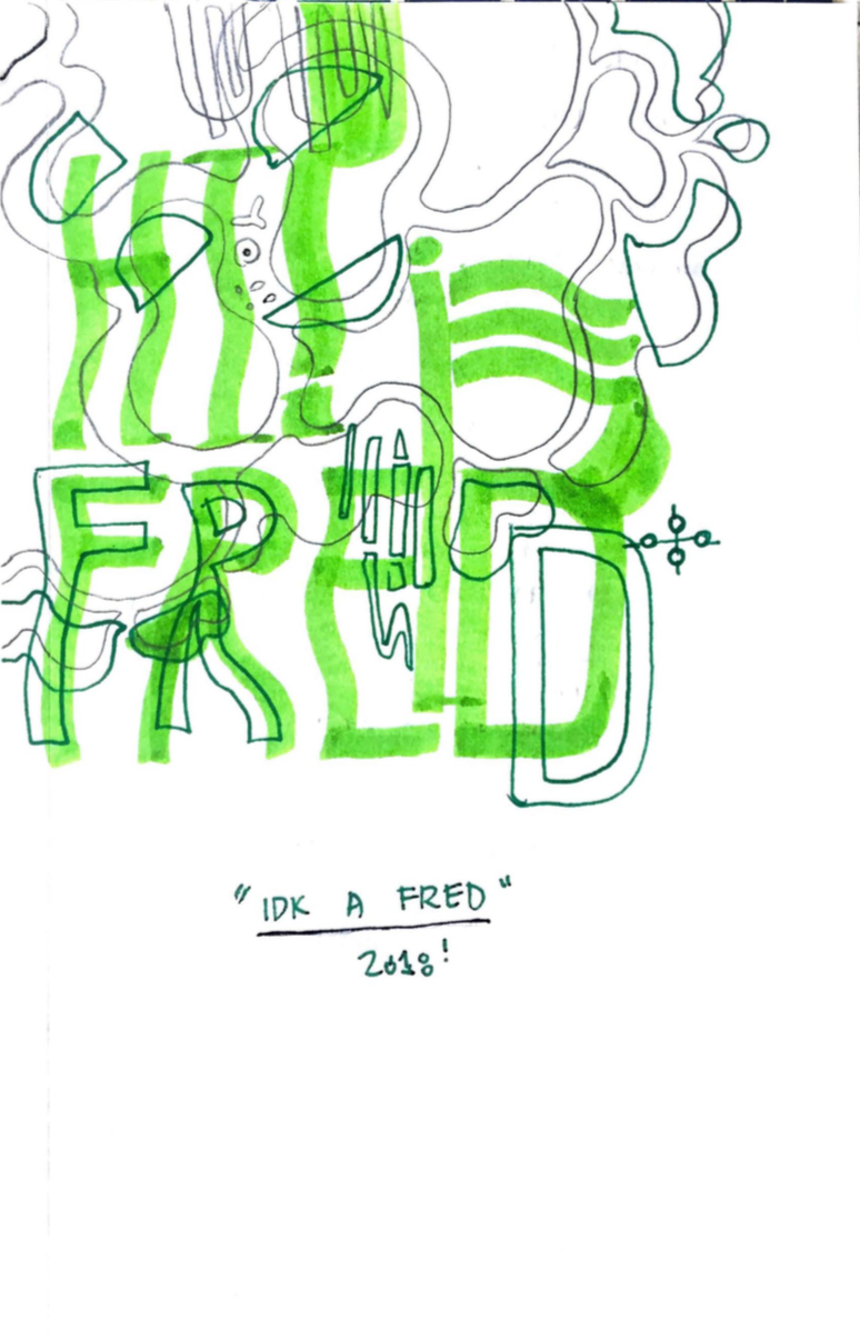 Idk A Fred