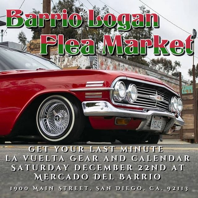 Stop by our booth this Saturday 12/22/2018, 10:00am-4:00pm. Get your last minute La Vuelta gear and calendar for the car and community lover in the family. Some shirts as low as $10, and great combo specials while supplies last ... hope to see tomorrow at the Barrio Logan Flea Market at 1900 Main Street, San Diego, Ca. 92113.... 📸: @ray_flrs  #barriologan #fleamarket #shoplocal #art #music #food #handmade #crafts #lowriders #californiaculturaldistrict #loganavenueconsortium #barriologanassociation #unidos