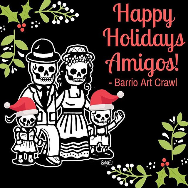 Have a safe and Happy Holiday everyone! See you at the next Barrio Art Crawl on Jan 12, 2019. ------ #barriologan #loganheights #sd #92113 #619 #art #artcommunity #artsdistrict #artshow #barriologanculturaldistrict #sdartist #barrioartcrawl #shopsmall #supportsmallbuisness #sandiego
