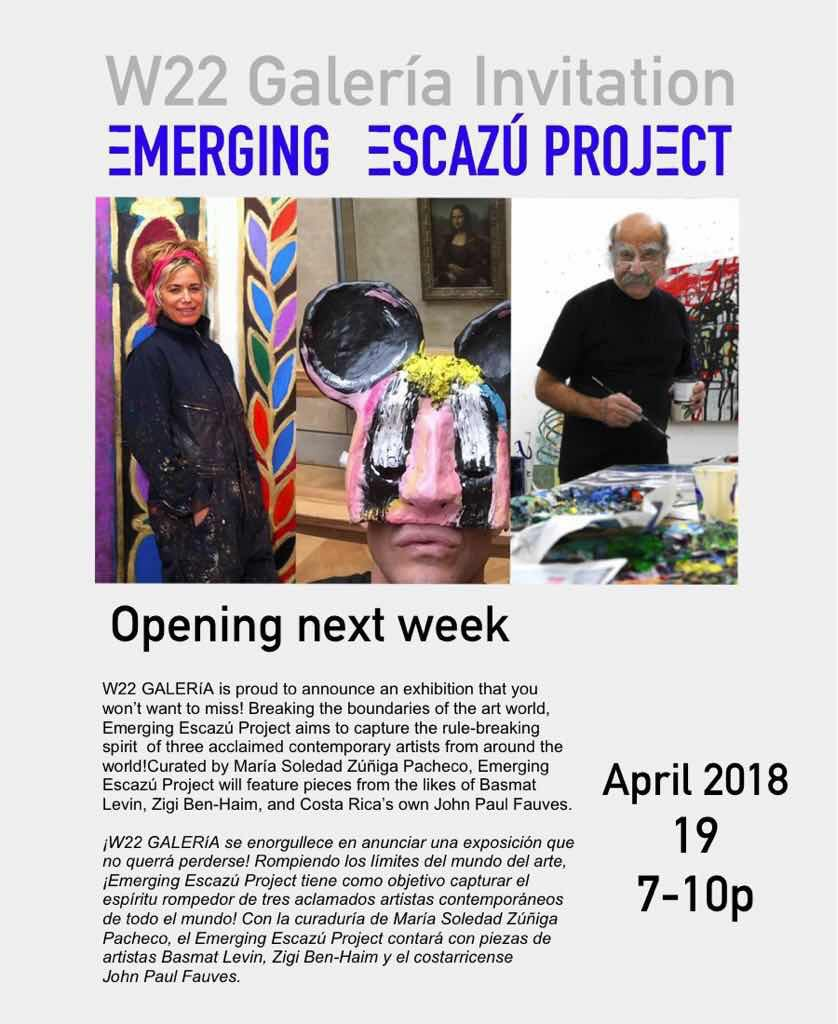 W22 GALERÍA , EMERGING ESCAZÚ Project, April to June, 2018 .  Learn More