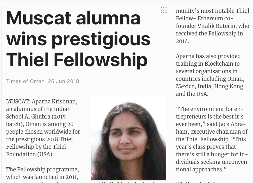 Oman student wins Thiel Fellowship - Aparna Krishnan, graduate from IGS Oman was awarded the Thiel Fellowship, which launched in 2011 providing mentorship to founders, investors, and scientists.