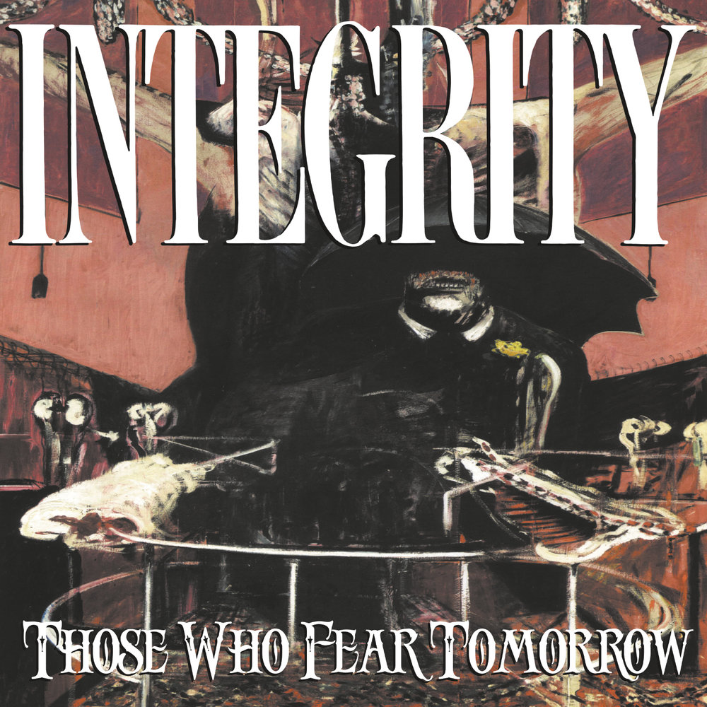 INTEGRITY   Those Who Fear Tomorrow
