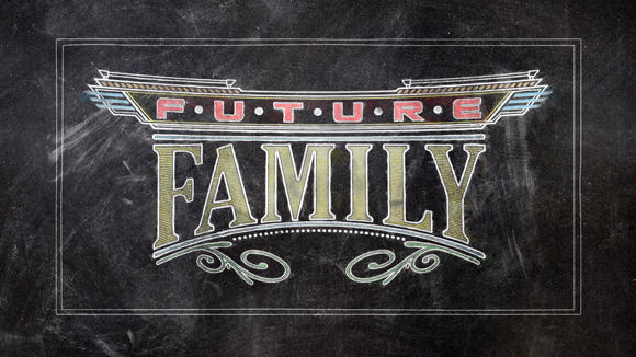 FutureFamily_580x326.jpg