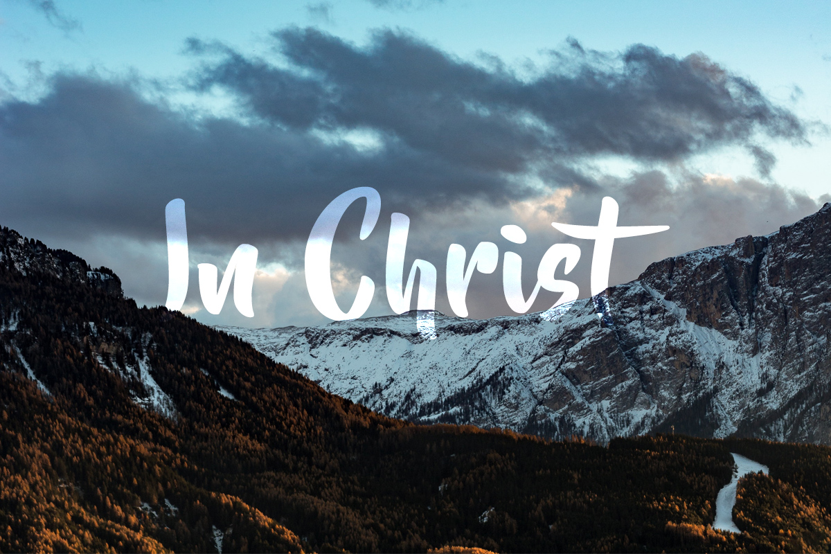 List of in Christ, in Him Scriptures to establish your heart