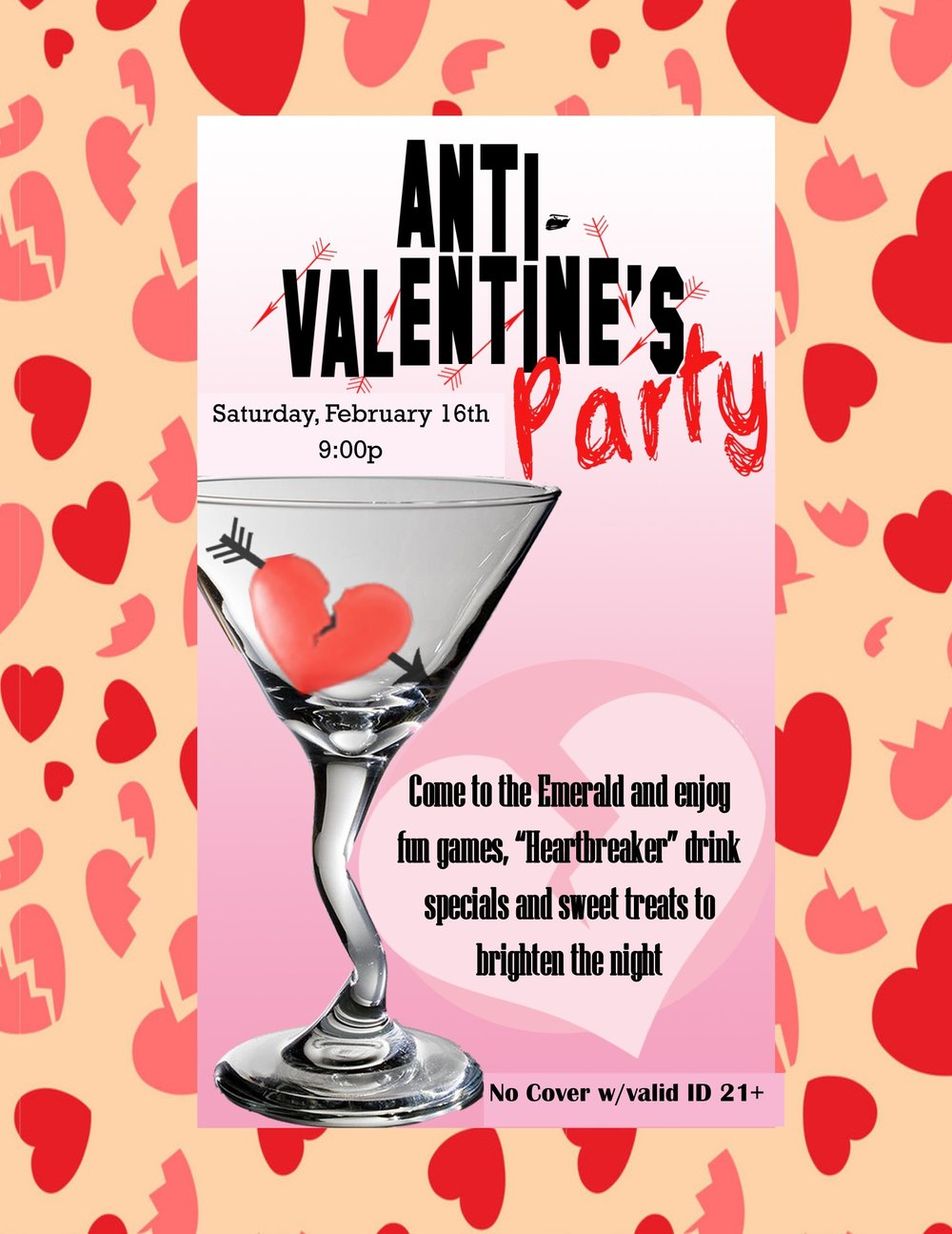 Anti-Valentine's Day - A party to celebrate being single and awesome!.Karaoke with Amber to maintain the flow.