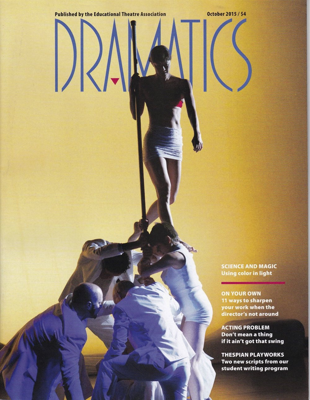 Dramatics Magazine  - My article on lighting and color was the cover story for the October 2015 issue.Click here to read.