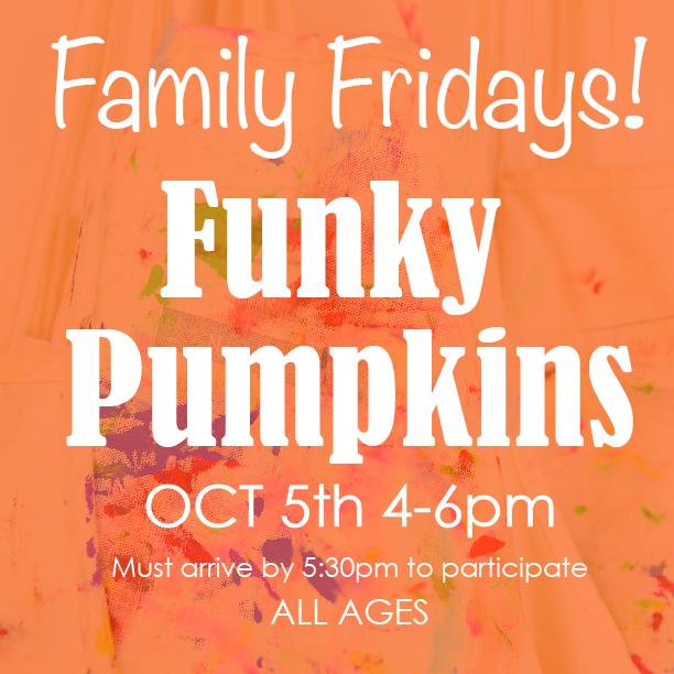 Family Friday Funky Pumkins.jpg