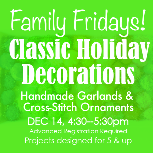 Garland & Ornaments Family Friday Friday.jpg