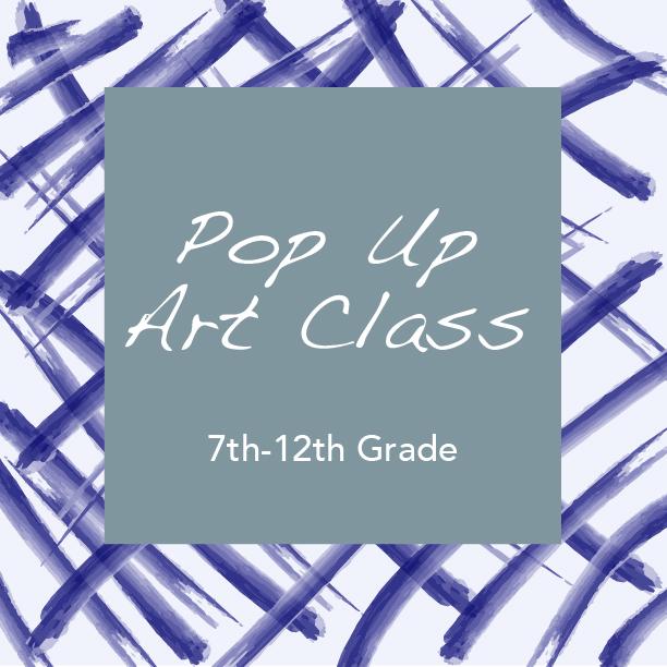 Pop Up Art Class 7-12th.jpg
