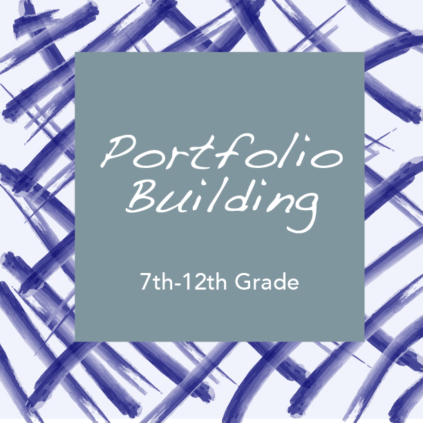 Portfolio Building, 7th-12th Grade.jpg