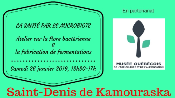 MQAA - st denis de kamouraska - 26 janvier 2019 - Atelier sur la flore bacterienne et fabrication de fermentations.jpg