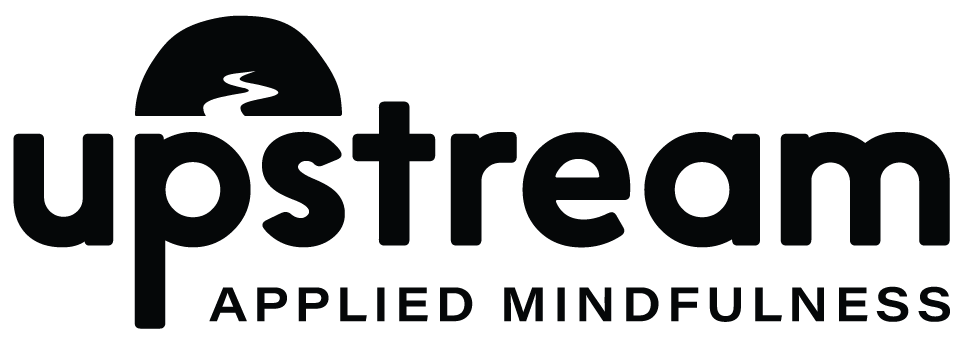 Upstream | Applied Mindfulness